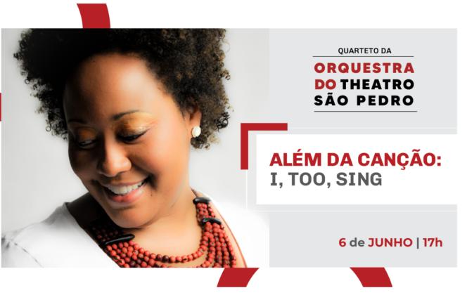 Concerto Além da Canção: I, too, sing